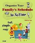 Organize Your Familys Schedule in No Time