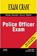 Police Officer Exam Exam Cram 1st Edition