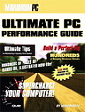 The Maximum PC Ultimate Performance Guide