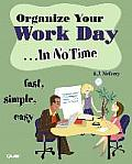 Organize Your Work Day... in No Time