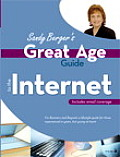 Sandy Berger's Great Age Guide to the Internet (Sandy Berger's Great Age Guides)