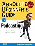 Absolute Beginner's Guide to Podcasting Cover