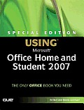 Special Edition Using Microsoft Office Home & Student 2007