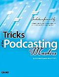 Tricks of the Podcasting Masters (06 Edition)