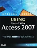Special Edition Using Microsoft Office Access 2007 [With CDROM]