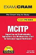 McItp 70-623 Exam Cram: Supporting and Troubleshooting Applications on a Windows Vista Client for Consumer Support Technicians (Exam Cram) Cover