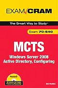 MCTS 70-640: Windows Server 2008 Active Directory, Configuring [With CDROM]
