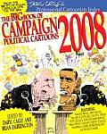 Big Book of Campaign 2008 Political Cartoons