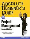 Absolute Beginner's Guide to Project Management (Absolute Beginner's Guides) Cover