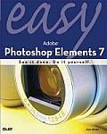 Easy Adobe Photoshop Elements 7 (Easy ...)