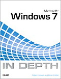 Microsoft Windows 7 in Depth (10 Edition)