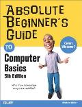 Absolute Beginners Guide to Computer Basics 5th Edition