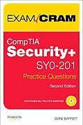 Security+ Practice Questions Exam Cram