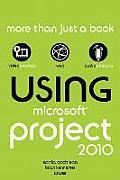 Using Microsoft Project 2010 (11 Edition)