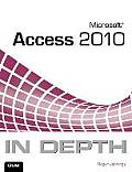 Microsoft Access 2010 in Depth (In Depth) Cover