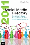 2011 Social Media Directory The Ultimate Guide to Facebook Twitter Linkedin Resources