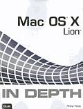 Mac OS X Lion in Depth (In Depth)
