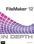 FileMaker 12 in Depth (In Depth) Cover