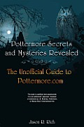Pottermore Secrets and Mysteries Revealed: The Unofficial Guide to Pottermore.com Cover