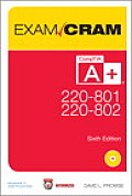 Comptia A+ 220 801 & 220 802 Authorized Exam Cram