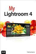 My Adobe Photoshop Lightroom 4 (My...) Cover