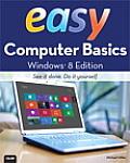Easy Computer Basics Windows 8 Edition