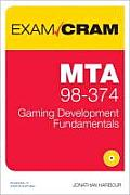 Mta 98-374 Exam Cram: Gaming Development Fundamentals (Exam Cram)
