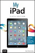My iPad 6th Edition covers iOS 7 on iPad 2 3rd 4th generation & iPad mini