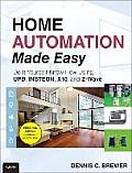 Home Automation Made Easy Do It Yourself Know How Using UPB INSTEON X10 & ZWave
