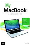 My Macbook (Covers OS X Mavericks on Macbook, Macbook Pro, and Macbook Air) (My...)