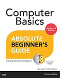 Computer Basics Absolute Beginners Guide Windows 8.1 Edition 7th Edition