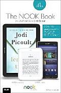 The Nook Book: An Unofficial Guide: Everything You Need to Know about the Samsung Galaxy Tab 4 Nook, Nook Glowlight, and Nook Reading