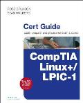 Lpic-1 / Comptia Linux+ Cert Guide (Certification Guide)