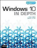 Windows 10 in Depth (Includes Content Update Program) (In Depth)