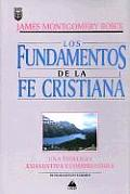 Fundamentos de La Fe Cristiana: Foundations of the Christian Faith