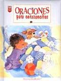 Oraciones Para Corazoncitos / Prayer for Little Hearts (Little Blessings Series)