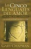 Los Cinco Lenguajes Del Amor/The Five Languages of Love