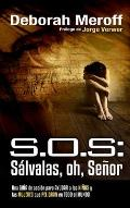 SOS: Slvalas, Oh, Seor // SOS: Save Our Sisters: An Action Guide