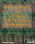 Dictionary of Modern Electronics Technology