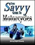 Savvy Guide To Motorcycles