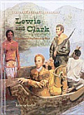 Lewis and Clark (Junior World Biographies)