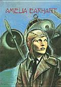 Amelia Earhart: Daring Aviator