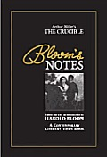 Arthur Miller's the Crucible (Bloom's Notes)