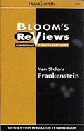 Mary Shelley's Frankenstein (Bloom's Reviews)