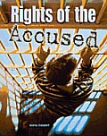 Rights of the Accused (Crime, Justice & Punishment)