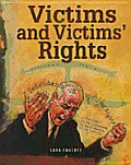 Victims and Victims' Rights (Crime, Justice & Punishment)
