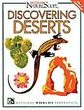 Discovering Deserts (Ranger Rick's Naturescope)