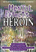 Mental Effects Of Heroin