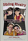 Sibling Rivalry: Relational Disorders Between Brothers and Sisters (Encyclopedia of Psychological Disorders)
