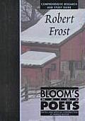 Robert Frost (Bloom's Major Poets)